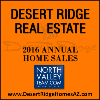 There were 466 2016 Desert Ridge homes sold which included 135 Desert Ridge condominiums and Desert Ridge townhomes.