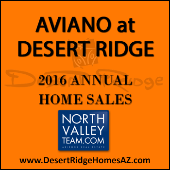 There were 86 Aviano Desert Ridge home sales during 2016 which included 32 Villages at Aviano Desert Ridge condos.
