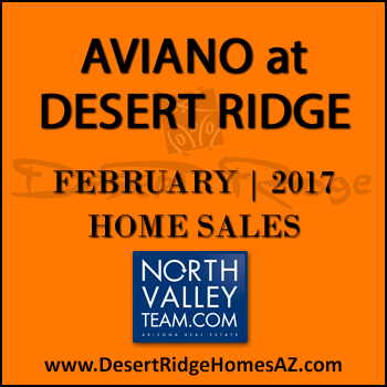 There were eight February 2017 sold Aviano Desert Ridge homes which included three Villages at Aviano Desert Ridge condos.