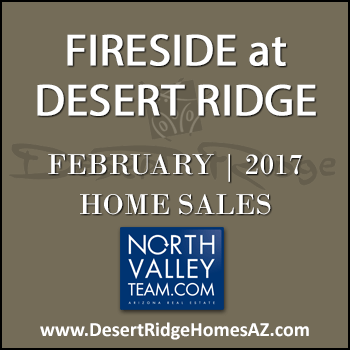 There were six February 2017 sold Fireside Desert Ridge homes and none of these sold properties were Fireside Triplex condominiums.