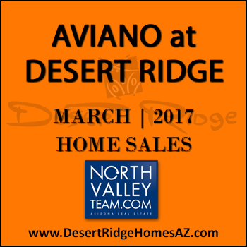 There were only six March 2017 sold Aviano Desert Ridge homes which included one Villages at Aviano Desert Ridge condo.