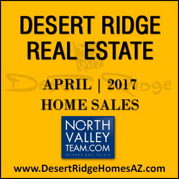 There were 36 April 2017 sold Desert Ridge homes with 14 of those homes being sold Desert Ridge condos.