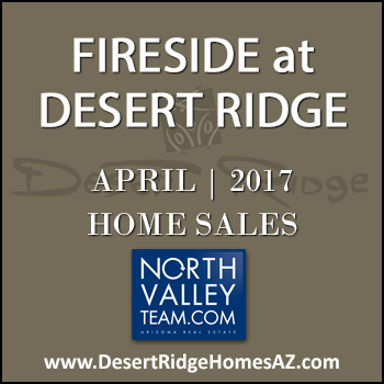 There were only five April 2017 sold Fireside Desert Ridge homes with two of those properties being Fireside Triplex condominiums in Desert Ridge.