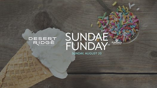 Attend the first ever Sundae Funday Desert Ridge Marketplace event at the AMC Fountain on August 20th.