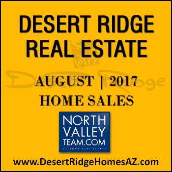 There were 43 August 2017 sold Desert Ridge homes which included 9 Desert Ridge condos and 34 detached Desert Ridge homes.