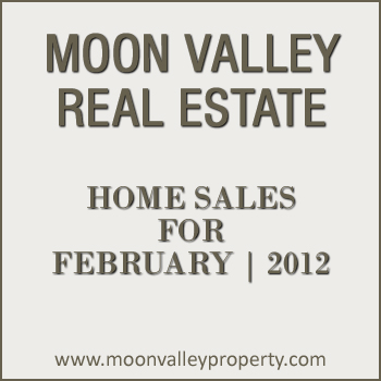 View the February 2012 sales numbers for Moon Valley real estate.