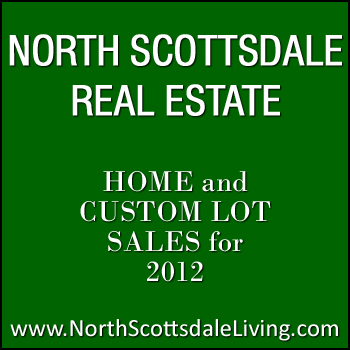 View North Scottsdale home sales and North Scottsdale custom lot sales closed during 2012.