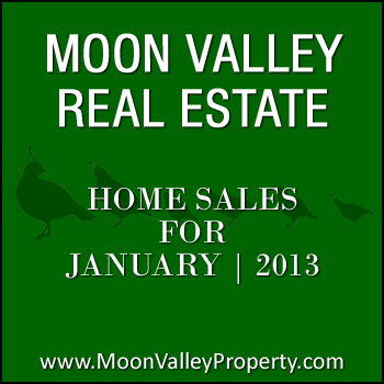 January 2013 Moon Valley home sales.