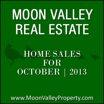 There were 28 Moon Valley homes sold during the month of October 2013.