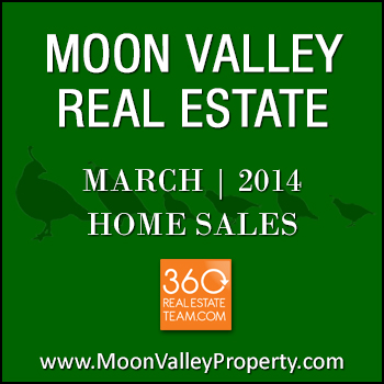There were 22 Moon Valley homes sold during the month of March 2014.