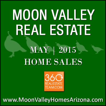 There were 55 May 2015 sold Moon Valley homes which included two Moon Valley townhomes.