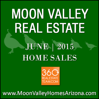 There were 60 June 2015 sold Moon Valley homes which included Moon Valley condos and townhomes as well as detached homes.