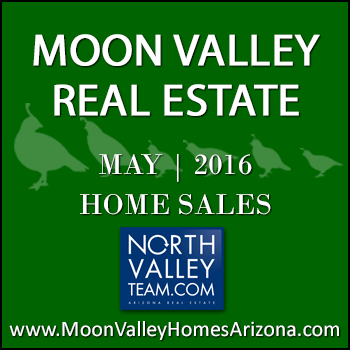 There were 41 May 2016 sold Moon Valley homes which included two Moon Valley condominiums and townhomes.