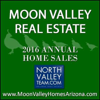 There were 479 2016 sold Moon Valley homes which included 57 Moon Valley condos and Moon Valley patio homes.