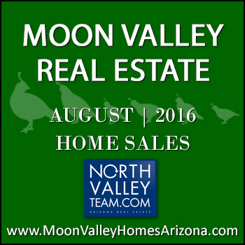 There were 38 August 2016 sold Moon Valley homes which included three Moon Valley condominiums and townhomes.