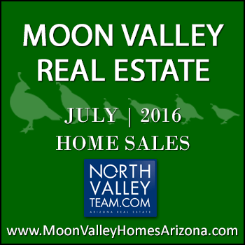 There were 39 July 2016 sold Moon Valley homes which included five Moon Valley condominiums and townhomes.