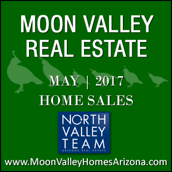 There were 63 May 2017 sold Moon Valley homes which included six Moon Valley condominiums, four Moon Valley townhomes and 53 single family detached Moon Valley homes.