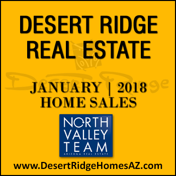 There were 37 January 2018 Desert Ridge homes sold which included six Desert Ridge condos and townhomes.