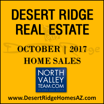 There were 34 October 2017 sold Desert Ridge homes which included 7 Desert Ridge townhomes and condos.