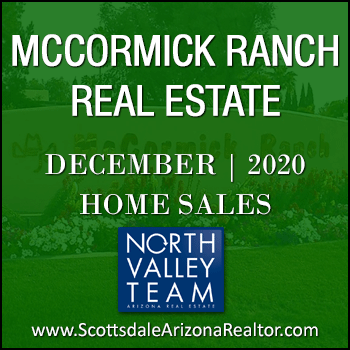 There were 112 December 2020 Sold McCormick Ranch homes which includes McCormick Ranch condos, McCormick Ranch townhomes, McCormick Ranch patio homes and detached single family McCormick Ranch homes.